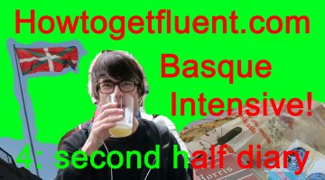 Basque Intensive! 4: second half diary