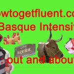 Basque Intensive! 7: out and about (video)