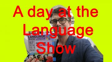 A day at London's Language Show (review and vlog)