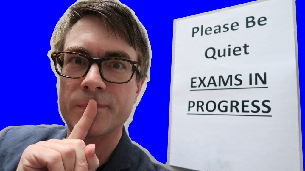 Dr P says please be quiet, exams in progress!