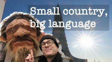 """Icelandic's success as an inspiration for Welsh and Europe's other """"lesser used"""" languages."""